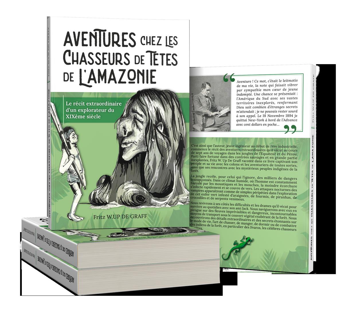 présentation livre aventures ches les chasseurs de tête de l'amazonie